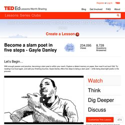 Become a slam poet in five steps - Gayle Danley