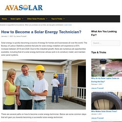 How to Become a Solar Energy Technician?