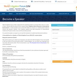 Become a speaker at the prestigious event organized by world Litigation Forum