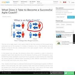 What Does it Take to Become a Successful Agile Coach?