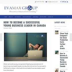 How to Become A Successful Young Business Leader in Canada