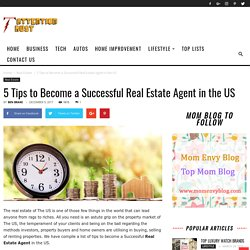 5 Tips to Become a Successful Real Estate Agent in the US