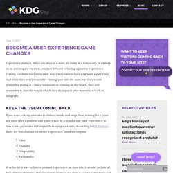 Become a User Experience Game Changer