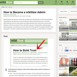 How to Become a wikiHow Admin: 7 Steps (with Pictures) - wikiHow