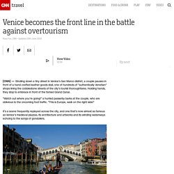 Venice becomes the front line in the battle against overtourism