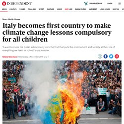 Italy becomes first country to make climate change lessons compulsory for all children