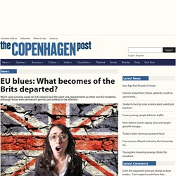 EU blues: What becomes of the Brits departed?