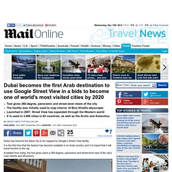 Dubai becomes first Arab destination to use Google Street View