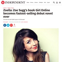 Zoella: Zoe Sugg's book Girl Online becomes fastest-selling debut novel ever