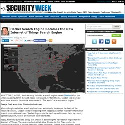 Hacker Search Engine Becomes the New Internet of Things Search Engine