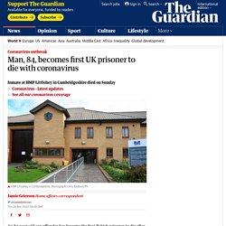 First prisoner in UK dies with coronavirus
