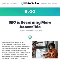 SEO is Becoming More Accessible