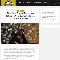 The True Cost of Becoming Batman On a Budget (it's less than you think)