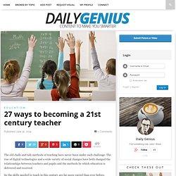 27 ways to becoming a 21st century teacher
