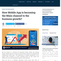 How Mobile App is becoming the Main channel to The Business Growth?