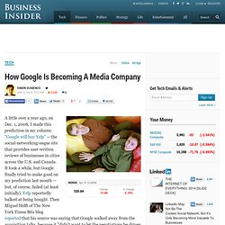 How Google Is Becoming A Media Company
