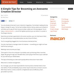 6 Simple Tips for Becoming an Awesome Creative Director