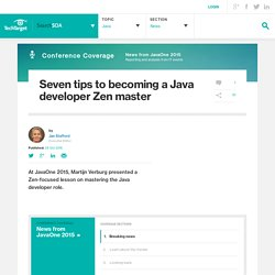 Seven tips to becoming a Java developer Zen master
