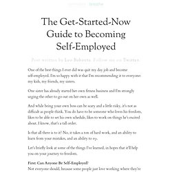 The Get-Started-Now Guide to Becoming Self-Employed