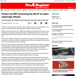 Poison Ivy RAT becoming the AK-47 of cyber-espionage attacks