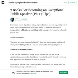 7 Books For Becoming an Exceptional Public Speaker (Plus 7 Tips)