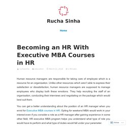 Becoming an HR With Executive MBA Courses in HR – Rucha Sinha