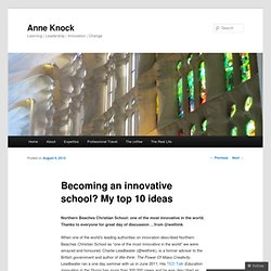 Becoming an innovative school? My top 10 ideas « Anne Knock: Learning everywhere today
