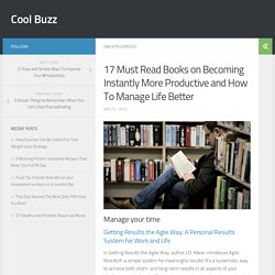 17 Must Read Books on Becoming Instantly More Productive and How To Manage Life Better - Cool Buzz