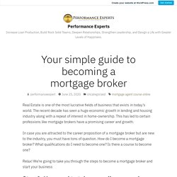 Your simple guide to becoming a mortgage broker – Performance Experts
