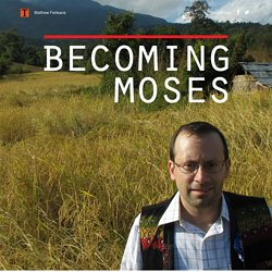 Becoming Moses