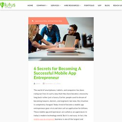 6 Secrets for Becoming A Successful Appreneur