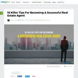 10 Killer Tips For Becoming A Successful Real Estate Agent – Designhill