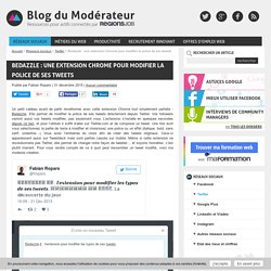 Bedazzle : une extension Chrome pour modifier la police de ses tweets