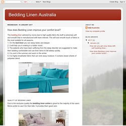 Bedding Linen Australia: How does Bedding Linen improve your comfort level?