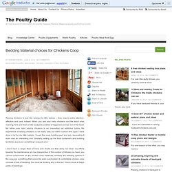 Bedding Material choices for Chickens | The Poultry Guide