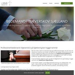 Bedemand Bjæverskov - Bedemand på Sjælland Begravelsesforretning
