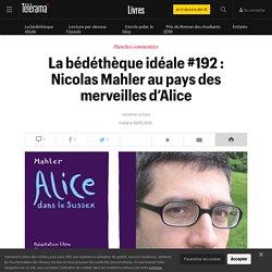 La bédéthèque idéale #192 : Nicolas Mahler au pays des merveilles d'Alice - Livres