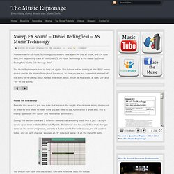 Sweep FX Sound – Daniel Bedingfield – AS Music Technology : themusicespionage.co.uk