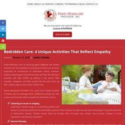 Bedridden Care: 4 Unique Activities That Reflect Empathy
