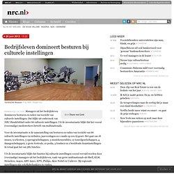 NRC: CEO's domineren besturen bij culturele instellingen
