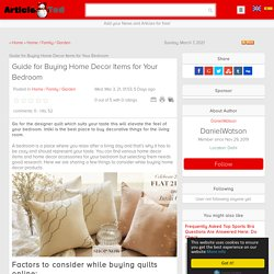 Guide for Buying Home Decor Items for Your Bedroom Article - ArticleTed - News and Articles