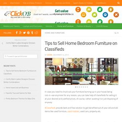 Tips to Sell Home Bedroom Furniture on Classifieds-Clickob