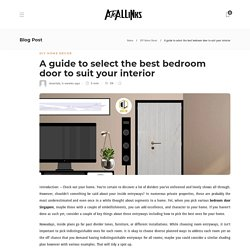 A guide to select the best bedroom door to suit your interior