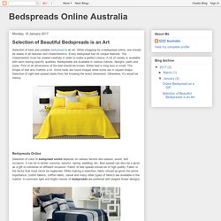 Bedspreads Online Australia: Selection of Beautiful Bedspreads is an Art