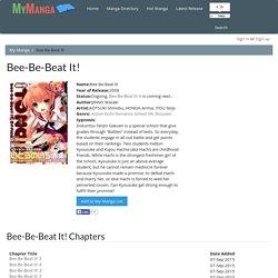 Bee-Be-Beat It! Manga - Read Bee-Be-Beat It! Online