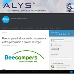 Beecampers: La location de camping-car entre-particuliers à travers l'Europe
