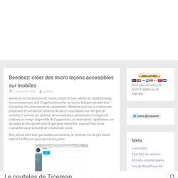 Beedeez: créer des micro leçons accessibles sur mobiles