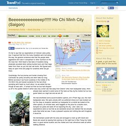 Beeeeeeeeeeeeep!!!!!! Ho Chi Minh City (Saigon) - Ho Chi Minh City, Vietnam Travel Blog