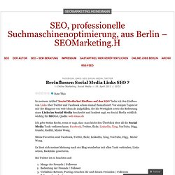 Beeinflussen Social Media Links SEO ? « SEOMarketing.H