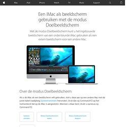 Een iMac als beeldscherm gebruiken met de modus Doelbeeldscherm